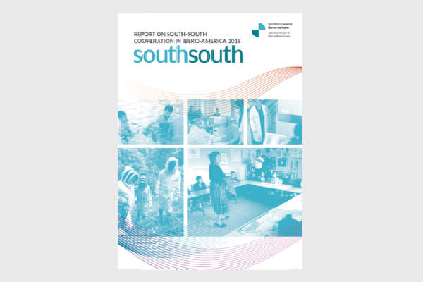 Report on South-South Cooperation In Ibero-America 2018 Report Cover Image