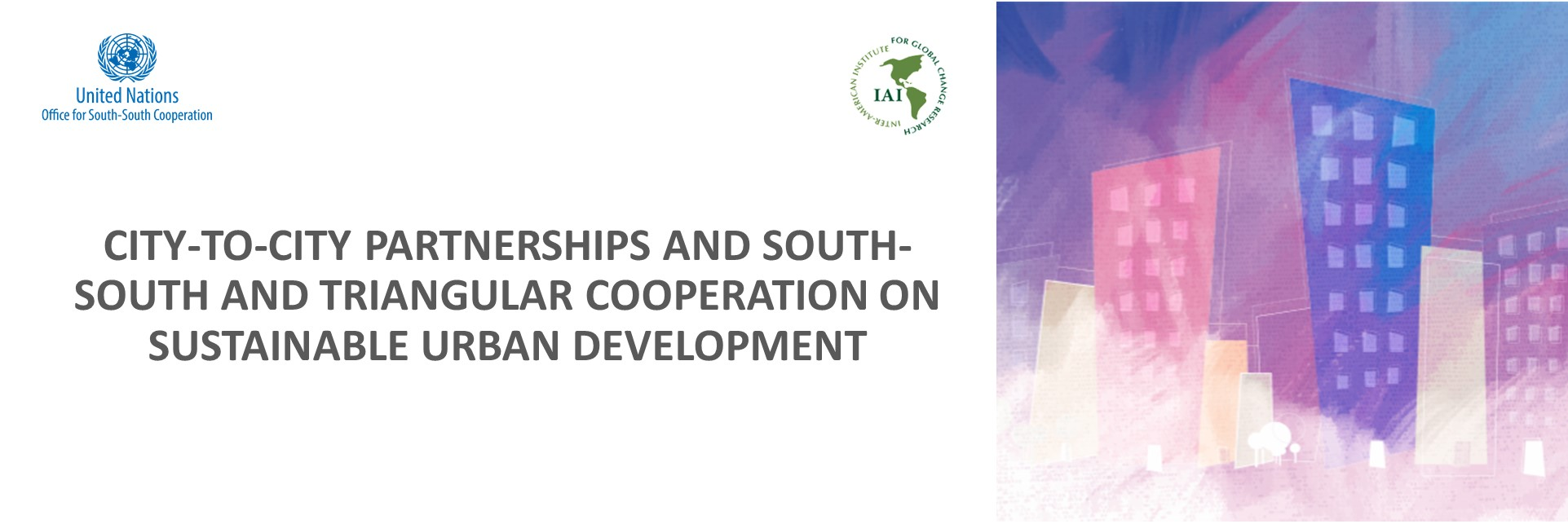 City to City Partnerships and South-South and Triangular Cooperation on Sustainable Urban Development Image Linking to the City to City Page